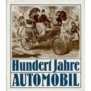 Wolfgang Roedinger - 100 Jahre Automobil